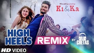 High Heels Te Nachche REMIX Video Song   KI & KA   Dj Chetas    T-Series