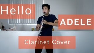 Adele - Hello: Clarinet Cover (Sheet Music in Description)