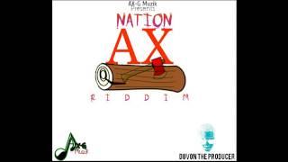 Nation AX RIDDIM INSTRUMENTAL ( DUVONTHEPRODUCER )