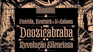 Emicida, Beatnick & K-Salaam - 1989