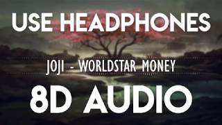 joji - Worldstar money (8D audio)