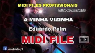 ♬ Midi file  - A MINHA VIZINHA - Eduardo Paim