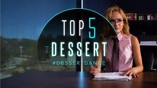Best Dawin - Dessert ft. Silentó Videos #DessertDance | TOP 5