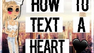 How To Text A Heart - MSP ( NOT PATCHED ) -READ DESCRIPTION-