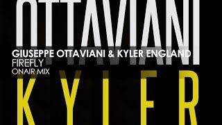 Giuseppe Ottaviani & Kyler England - Firefly (OnAir Mix)