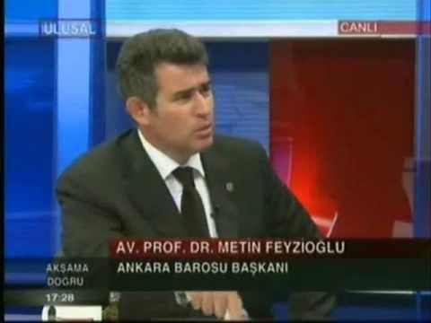 Ankara Barosu Başkanı Av. Metin FEYZİOĞLU 29.05.2012