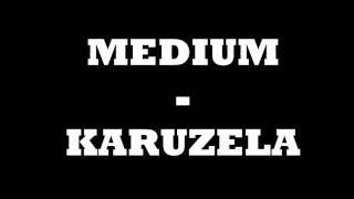 MEDIUM - KARUZELA