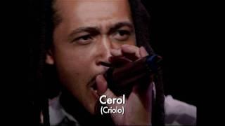 """""""Cerol"""", por Criolo"""