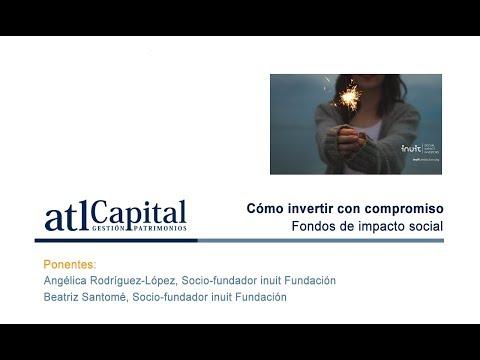 Fondos de Inversión con Impacto Social: fondos socialmente responsables a través de la inversión de impacto, inuit Fundación