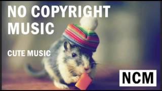 No Copyright Music - Free Cute Background Music for your projects - Free Joy music