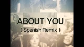 About You ( Spanish Remix ) - D'Flow Ft. JordanyMC