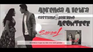 Cassiane E Jairinho - Acontece [Vídeo Letra]