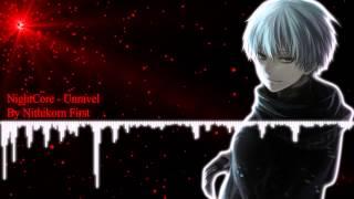 NightCore - Unravel