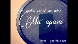 Roxin - Povestea mea