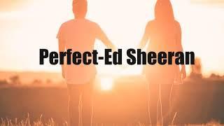 Perfect-Ed Sheeran (Sped up)