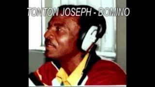 TONTON JOSEPH - Domino (Zouk rétro)