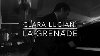 Clara Luciani - La Grenade -Piano Cover (Live Acoustique)