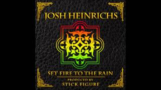 "Adele - ""Set Fire to The Rain"" Reggae Cover by Josh Heinrichs"