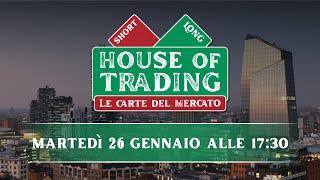House of Trading: al duello Tony Cioli Puviani e Paolo D'Ambra