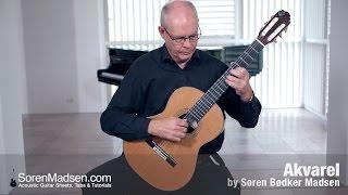 Akvarel (Soren Madsen) - Danish Guitar Performance - Soren Madsen