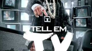 Tell Em T.V. [The Mixtape] DOWNLOAD NOW!!