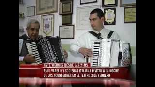 """Raúl Varelli y la Sociedad Española invitan a la """"Noche de los acordeones"""" en el 3 de Febrero"""