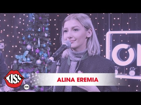 Alina Eremia - Din an in an (Live Kiss FM)