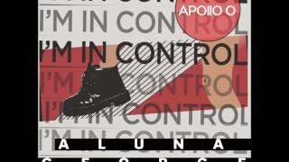 AlunaGeorge ft. Popcaan - I'm In Control (Apollo Zero Remix)