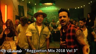 Reggaeton Mix 2018 Vol 3 Luis Fonsi, Daddy Yankee, Nicky Jam, Enrique Iglesias, Wisin Ozuna J Balvin width=