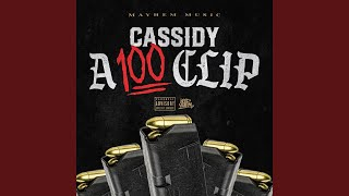 Cassidy - A 100 Clip