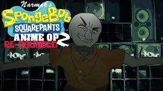 SpongeBob SquarePants Anime OP 2: Resounded