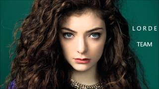 Lorde - Team (Lyrics in Description)
