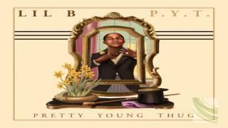 Lil B - 510 Ratchet (Prod. Aeon Flex) *Pretty Young Thug Mixtape 2013*