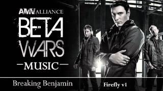 Beta Wars MUSIC Breaking Benjamin - Firefly v1 HD