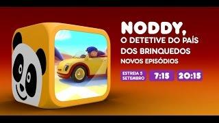 Canal Panda - Noddy, o Detetive do País dos Brinquedos (Novos Episódios 5 setembro)
