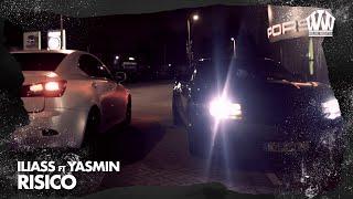 ILIASS feat. Yasmin - Risico  (Prod. EuroSoundzz)