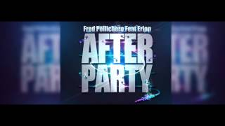 Fred Pellichero feat Erion - After Party (Radio edit)
