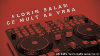 FLORIN SALAM - Ce mult as vrea (power rmx)