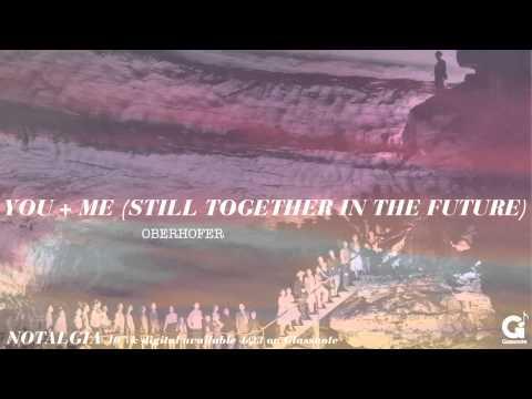 oberhofer-you-me-still-together-in-the-future-obrhfr