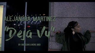 Alejandra Martinez - Deja Vu