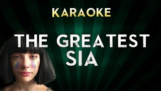 Sia - The Greatest  | Official Karaoke Instrumental Lyrics Cover Sing Along