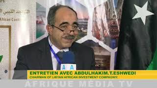 ENTRETIEN AVEC ABDULHAKIM T ESHWEDI CHAIRMAN OF LIBYAN AFRICAN INVESTMENT COMPAGNIY