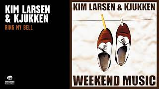 Kim Larsen & Kjukken - Ring My Bell (Officiel Audio Video)