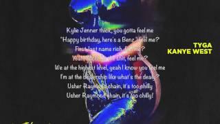Tyga - Feel me (Lyrics) ft Kanye West