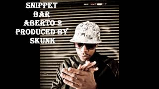 Kacetado Skunk - Snippet Bar Aberto 2 prod by Skunk.mp3.wmv