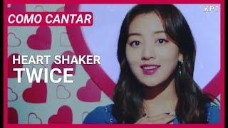 [Fácil] Como cantar Heart Shaker de TWICE em Português (Letra simplificada)