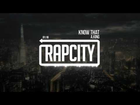 A.King - Know That (Prod. by TrapKingz)