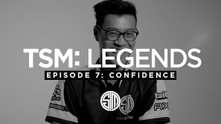 TSM: LEGENDS - Season 3 Episode 7 - Confidence