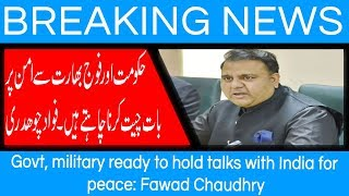Govt, military ready to hold talks with India for peace: Fawad Chaudhry | 7 Sep 2018 | 92NewsHD