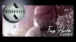 Handriell X - Faz Parte COVER (Projota Part Anitta)